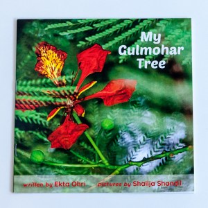 My Gulmohar Tree – Storybook to Build Love for Nature (3-5 Yrs)